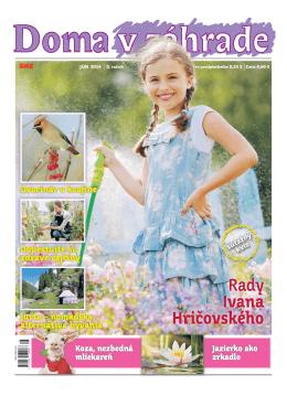 Jún 2014 - Doma v zahrade