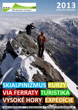 skialpinizmus via ferraty turistika expedície vysoké