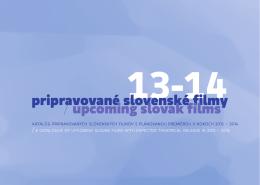 pripravované slovenské filmy / upcoming slovak films