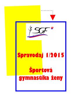 Spravodaj 1/2015 Športová gymnastika ženy