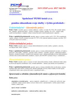Spoločnosť PEMO instal s.r.o. ponúka zákazníkom svoje služby v