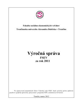 Výročná správa FSEV za rok 2011 - Fakulta sociálno