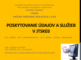 poskytovanie údajov a služieb v jtsk03