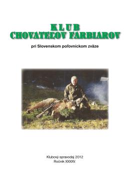 klub chovateľov farbiarov - Českomoravský klub chovatelů barvářů