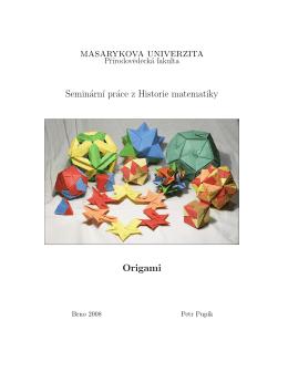 Seminárn´ı práce z Historie matematiky Origami