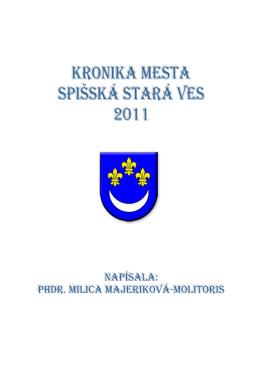 kronika MESTa SpišSká STará VES 2011