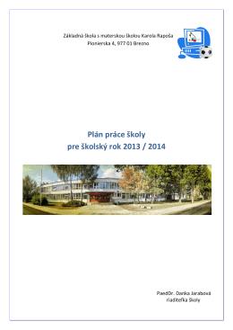 Plán práce školy pre školský rok 2013 / 2014
