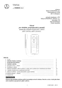 Návod pro obsluhu, programování a montáž domácího telefonu