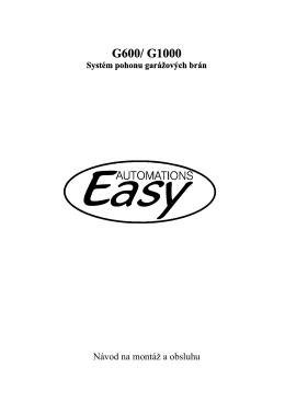 Návod na montáž a obsluhu pohonov Easy G750/G1100