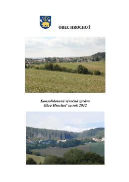 Konsolidovaná výročná správa obce Hrochoť za rok 2012
