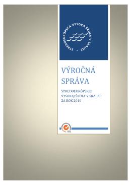 Výročná správa 2010 - Stredoeurópska vysoká škola v Skalici