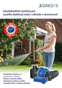 Vysokokvalitné systémy pre využitie dažďovej vody v záhrade a