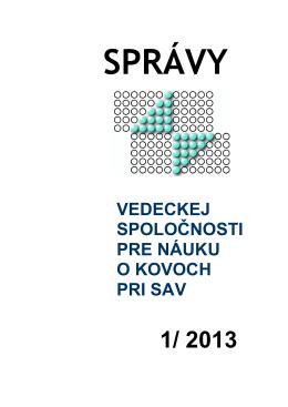Správa o činnosti Vedeckej spoločnosti pre náuku o kovoch pri SAV