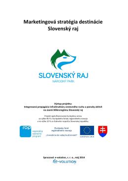"""Názov: """"Marketingová stratégia destinácie Slovenský raj"""""""