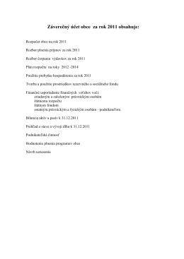 Záverečný účet obce za rok 2011 obsahuje: