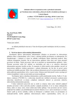 Vyšné Hágy, 24.1.2014 Ing. Jozef Poráč, MPH Riaditeľ