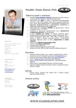 WWW.VLADOZLATOS.COM Company Name PaedDr. Vlado Zlatoš