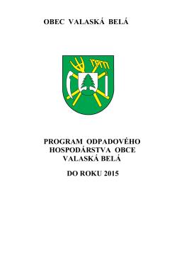 Program odpadového hospodárstva obce Valaská Belá do roku 2015