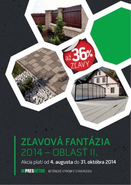 ZĽAVOVÁ FANTÁZIA 2014 – OBLASŤ II.