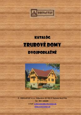 Katalóg dvojpodlažné zrubové domy