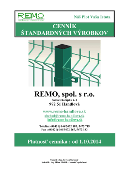od 1.10.2014 - REMO spol. s ro Handlová