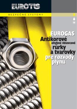 rúrky Antikorové a tvarovky EUROGAS pre rozvody plynu pre