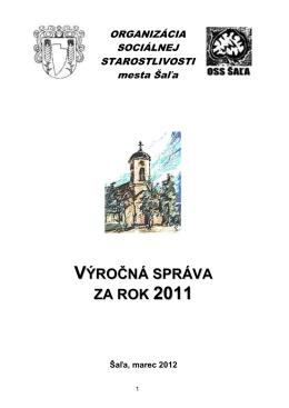 Výročná správa 2011 (pdf - 1354 KB) - OSS Šaľa