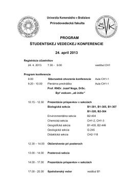 PROGRAM ŠTUDENTSKEJ VEDECKEJ KONFERENCIE 24. apríl