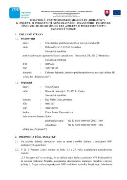 """DODATOK Č. 1/DZ221201201340101 (ĎALEJ LEN """"DODATOK"""") K"""