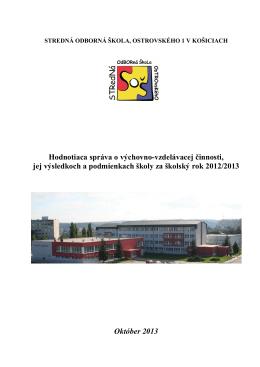 Správa o výchovnovzdelávacej činnosti za školský rok 2012/2013