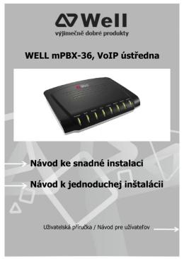 WELL mPBX-36, VoIP ústředna Návod ke