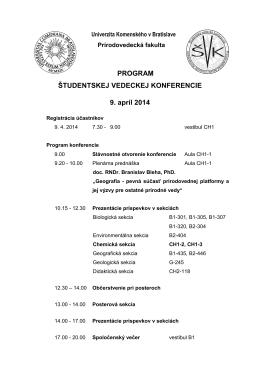 PROGRAM ŠTUDENTSKEJ VEDECKEJ KONFERENCIE 9. apríl 2014