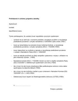 Prehlásenie k colnému prejedniu zásielky č