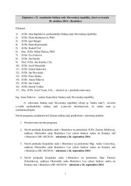 1) JU - Zasadnutia Súdnej rady Slovenskej republiky