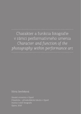 Charakter a funkcia fotografie v rámci performatívneho umenia