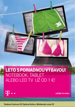 NOTEBOOK, TABLET ALEBO LED TV už OD 1