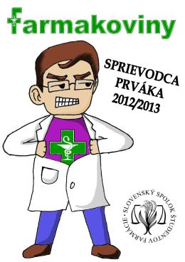 Farmakoviny - sprievodca prváka - Slovenský spolok študentov
