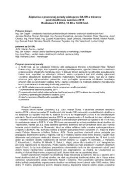 Zápisnica z pracovnej porady zástupcov DA SR a trénerov pred