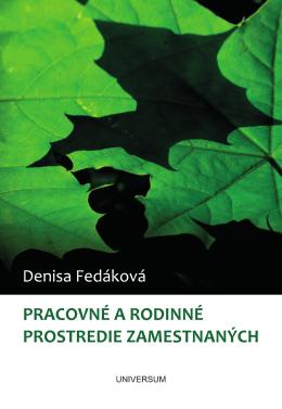 2011 - FEDAKOVA - Pracovne a rodinne prostredie.pd