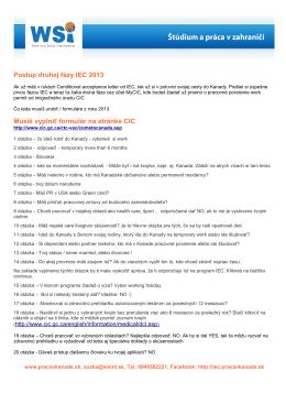 Postup druhej fázy IEC 2013 Musíš vyplniť formulár na