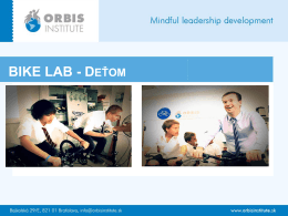 BIKE LAB - DEŤOM - Orbis Institute