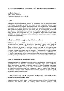 (CPR, CPD, Notifikácia, uznávanie v EÚ, Vyhlásenie o