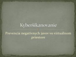 Prevencia negatívnych javov vo virtuálnom priestore