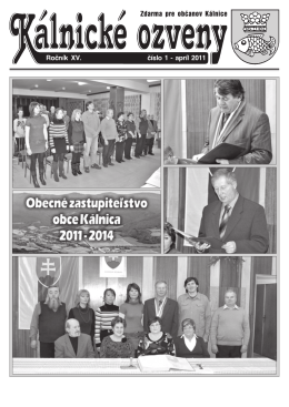 Ročník XV. číslo 1 − apríl 2011 Zdarma pre občanov Kálnice