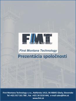 Prezentácia spoločnosti - First Montana Technology, sro