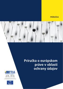 Príručka o európskom práve v oblasti ochrany údajov