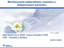 Monitoring bakteriálneho nosičstva Jasná 2014