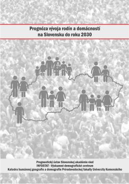 Prognóza vývoja rodín a domácností na Slovensku do roku 2030