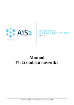 Elektronická návratka - AiS2 - Univerzita Pavla Jozefa Šafárika v