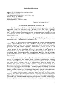 Sťažnosť proti uzneseniu vyšetrovateľa Ondrej Dostál 18.12